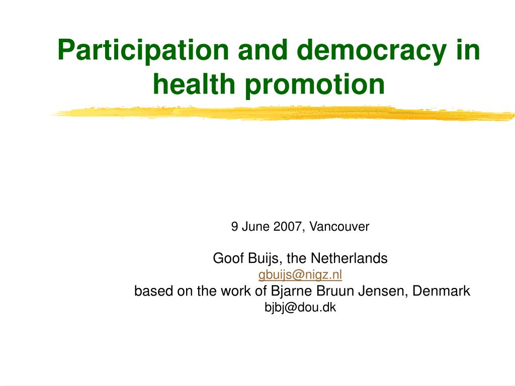 participation and democracy in health promotion l.