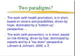 two paradigms