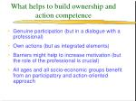 what helps to build ownership and action competence