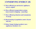 conserving energy ii