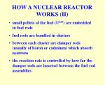 how a nuclear reactor works ii