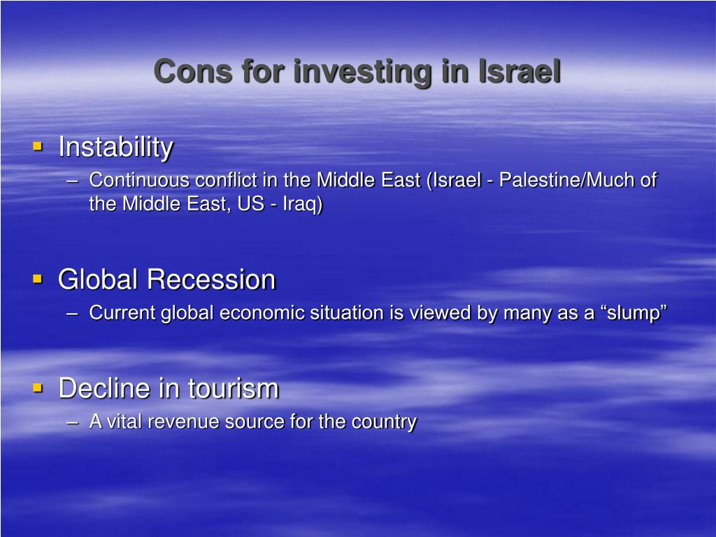 Cons for investing in Israel