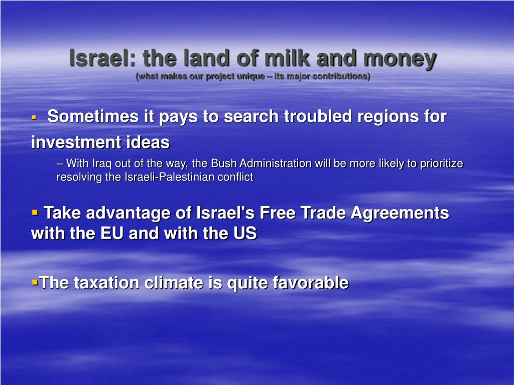 Israel: the land of milk and money