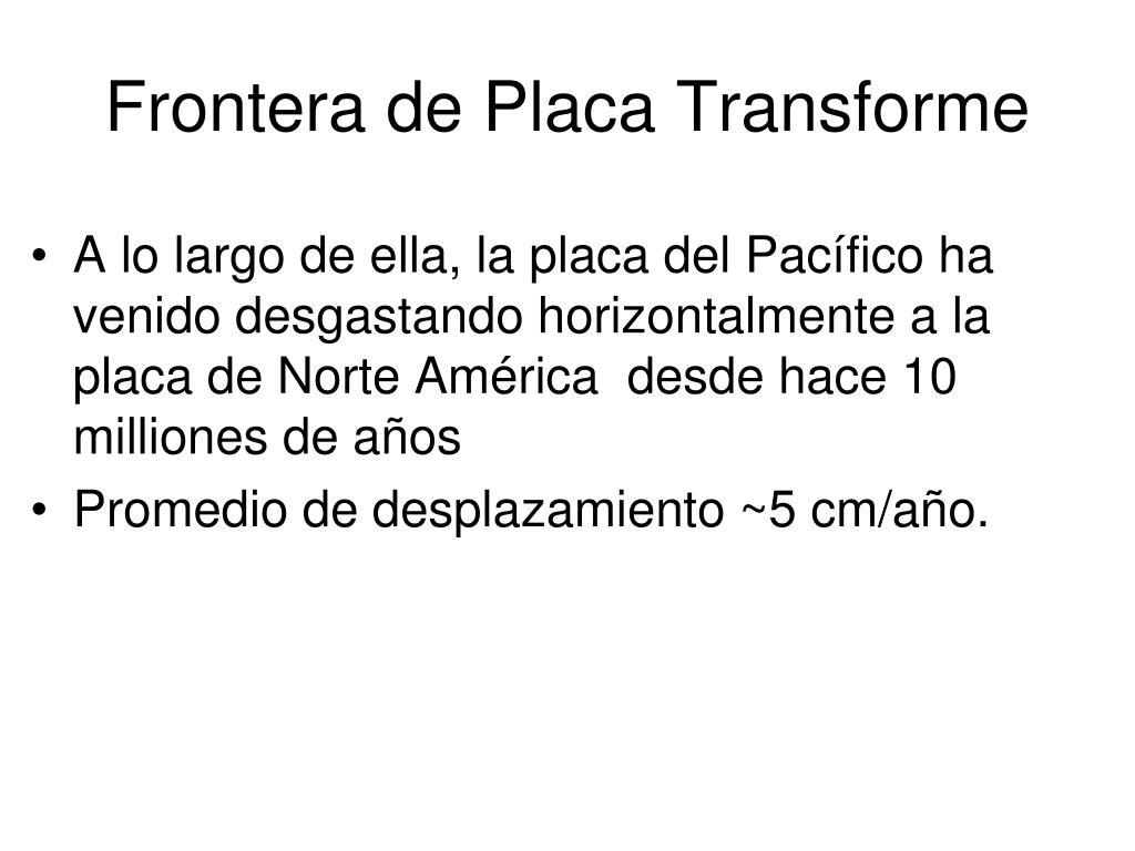 Frontera de Placa Transforme
