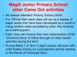 magill junior primary school other come out activities