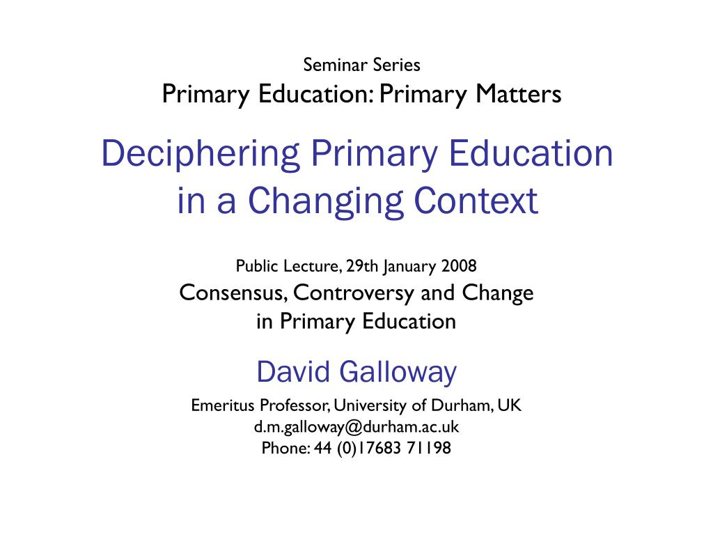 deciphering primary education in a changing context l.