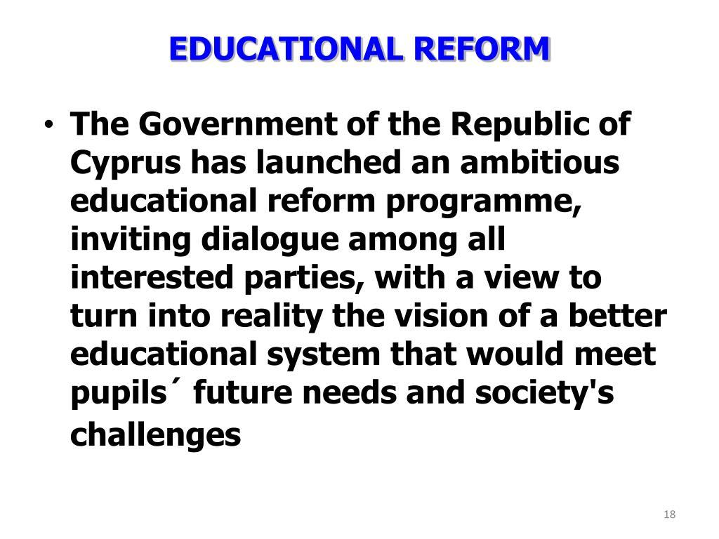 EDUCATIONAL REFORM