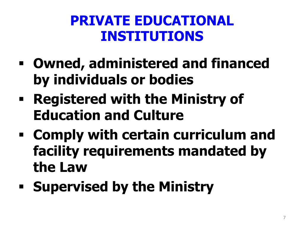 PRIVATE EDUCATIONAL INSTITUTIONS