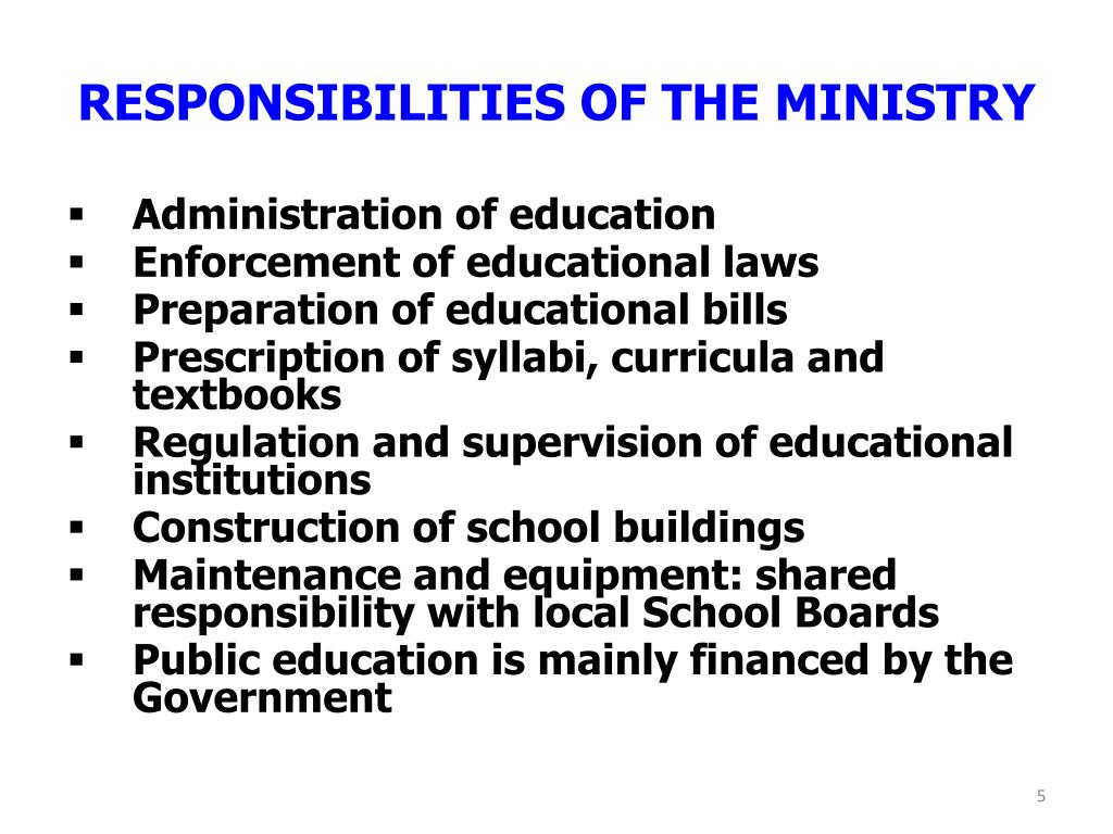 RESPONSIBILITIES OF THE MINISTRY