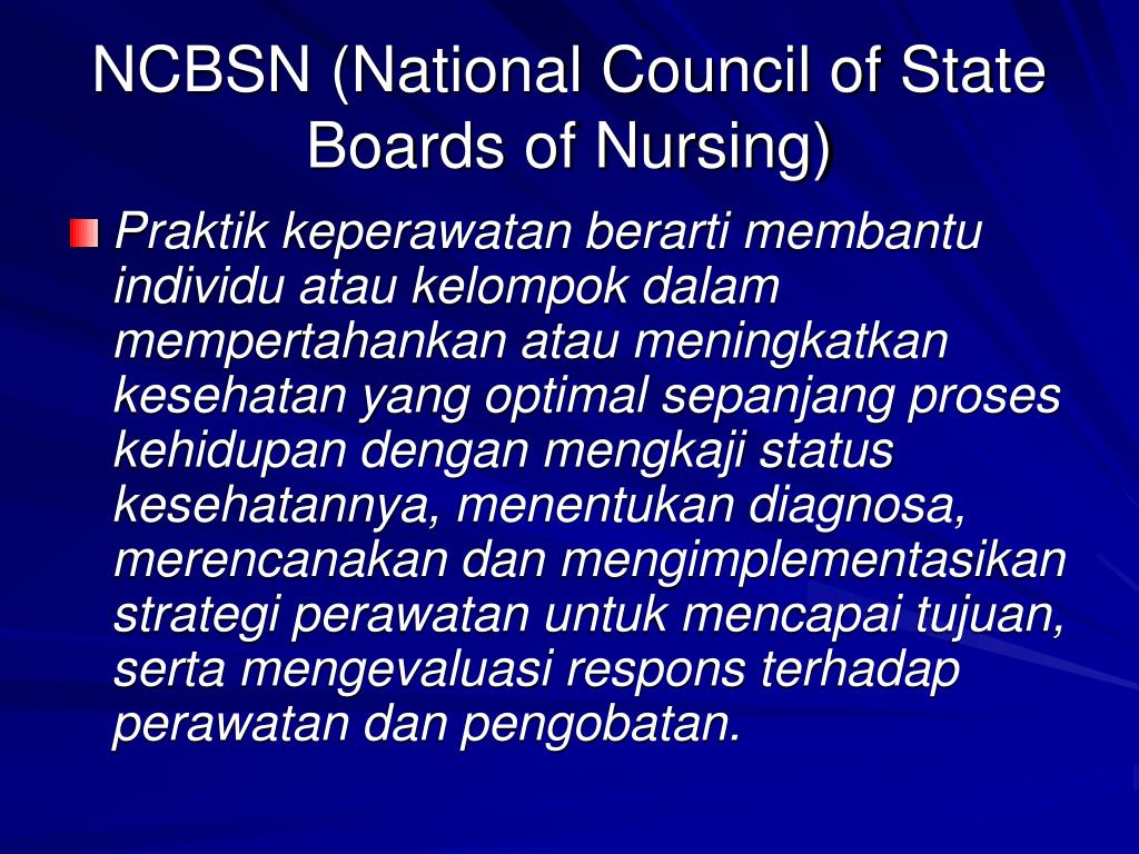 NCBSN (National Council of State Boards of Nursing)