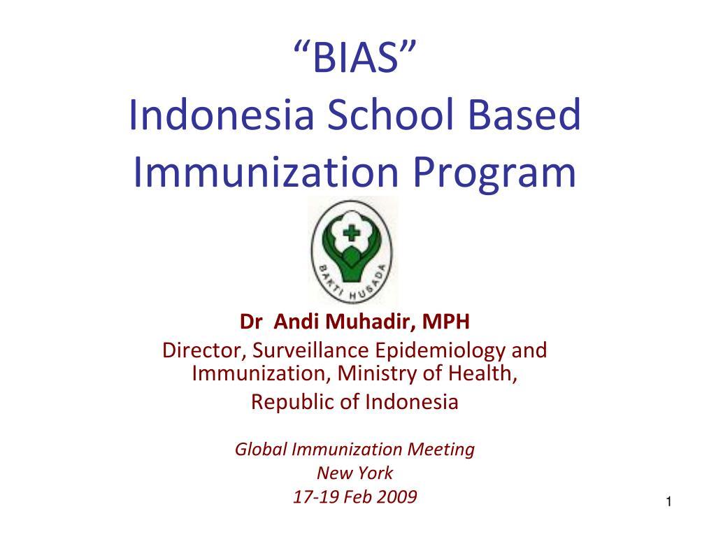 bias indonesia school based immunization program l.
