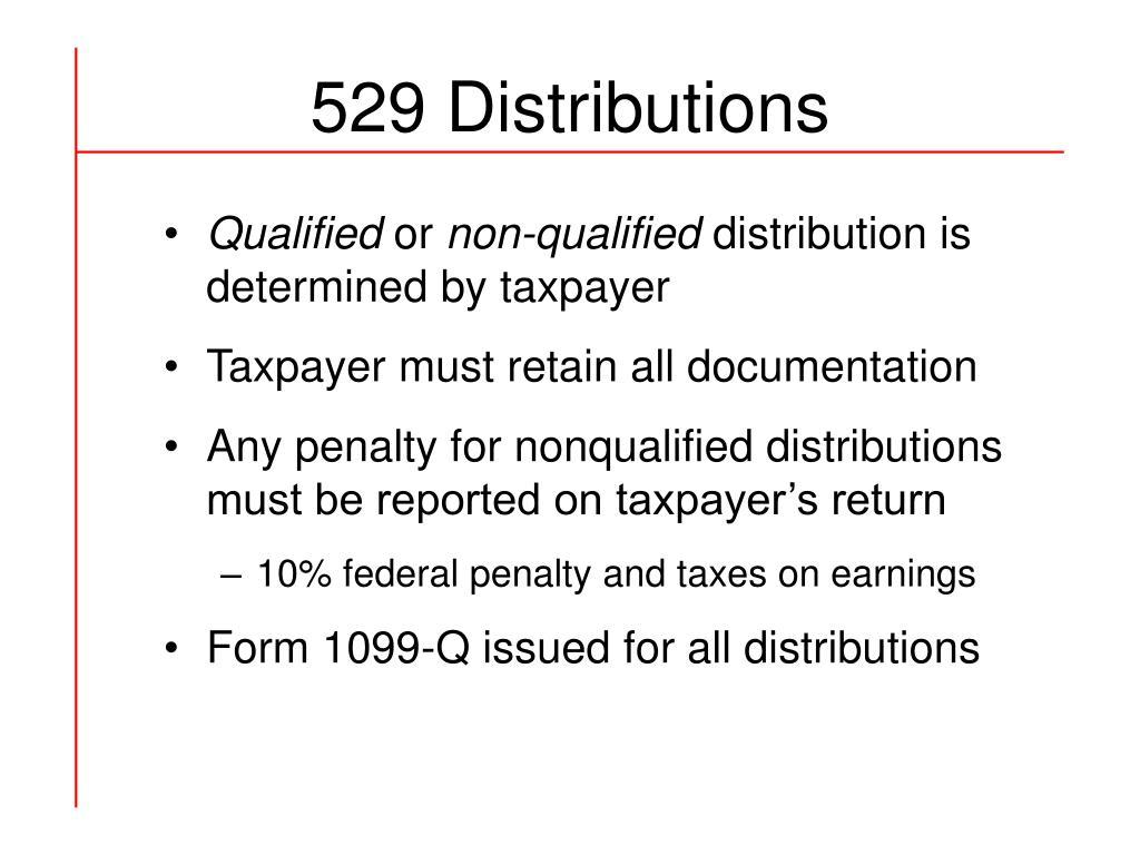 529 Distributions