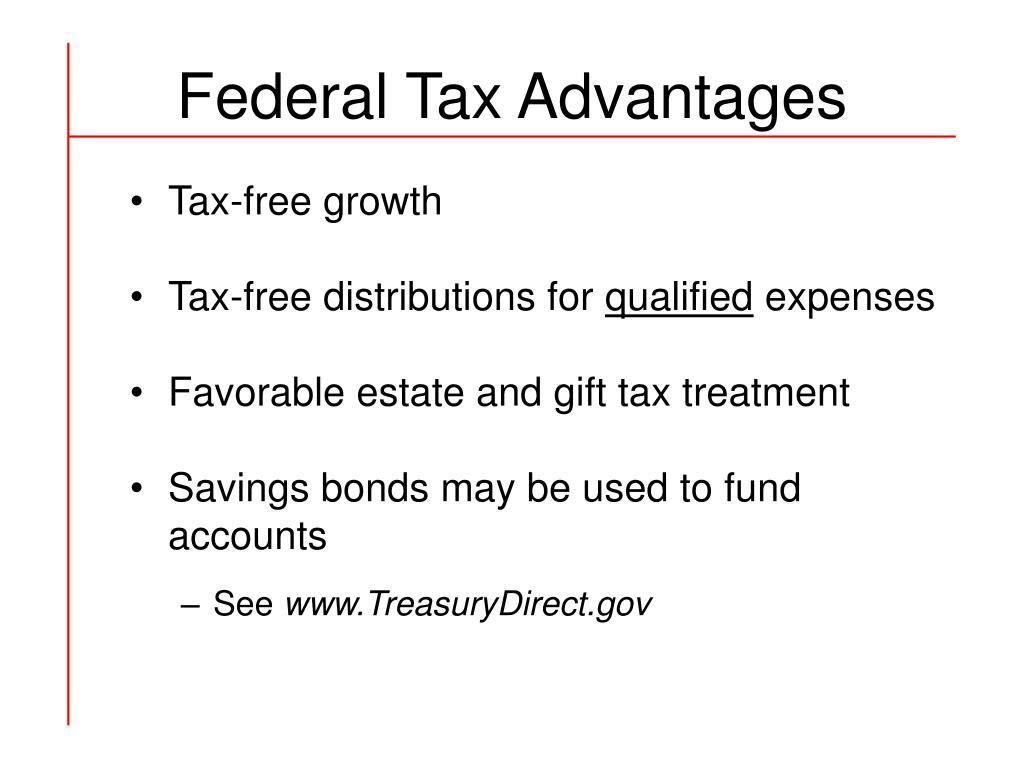 Federal Tax Advantages