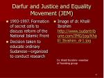 darfur and justice and equality movement jem