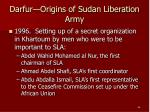 darfur origins of sudan liberation army