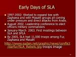 early days of sla