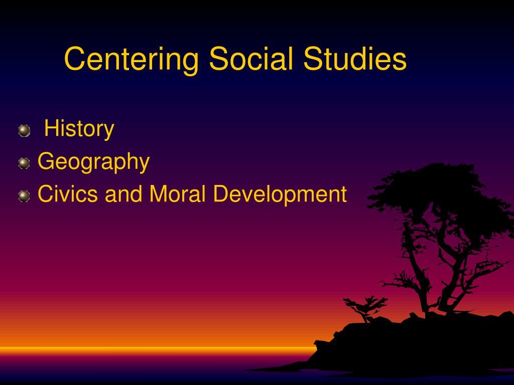Centering Social Studies