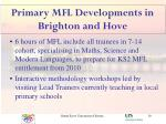 primary mfl developments in brighton and hove10