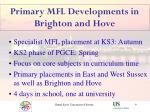 primary mfl developments in brighton and hove9