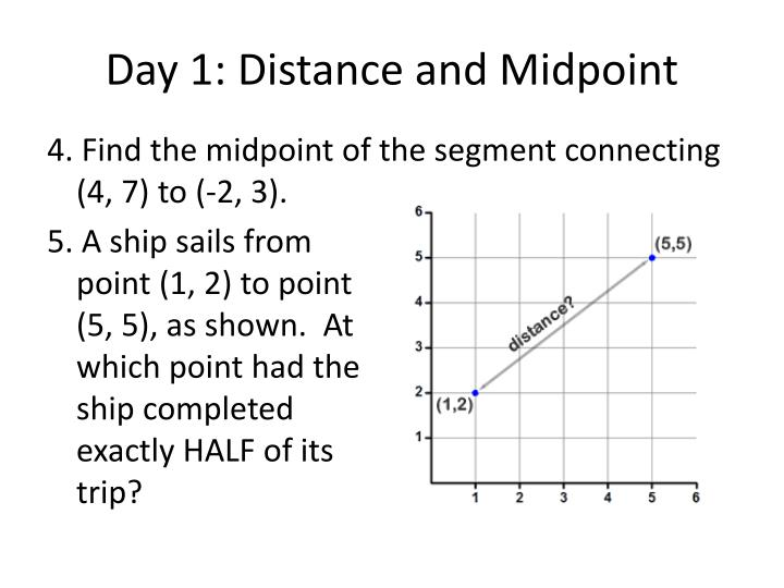 Day 1 distance and midpoint3