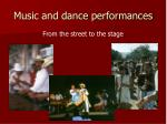 music and dance performances