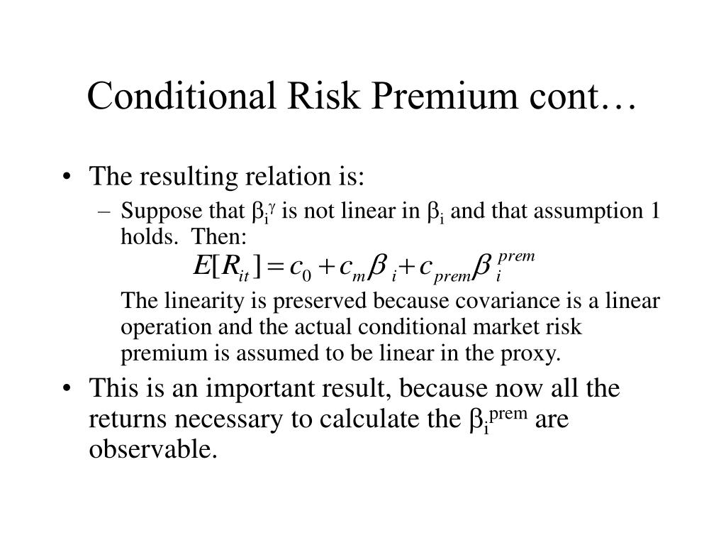Conditional Risk Premium cont…
