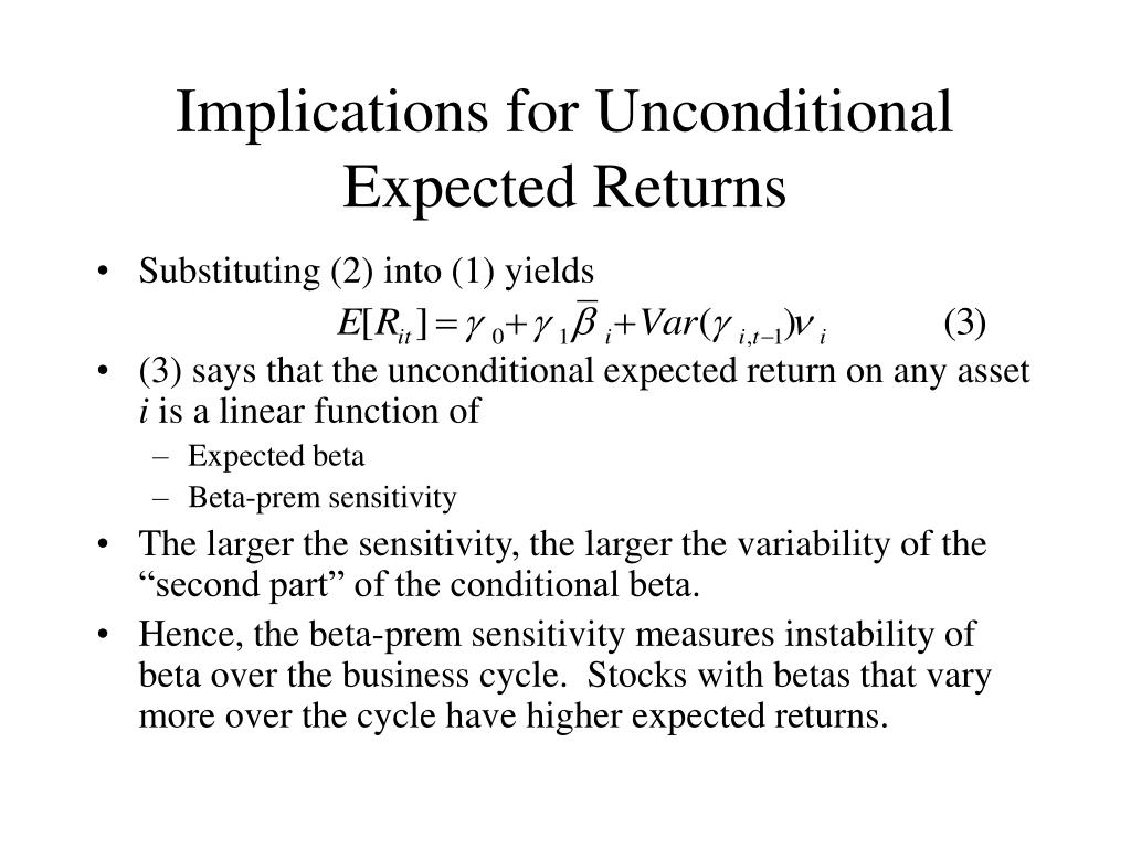 Implications for Unconditional Expected Returns