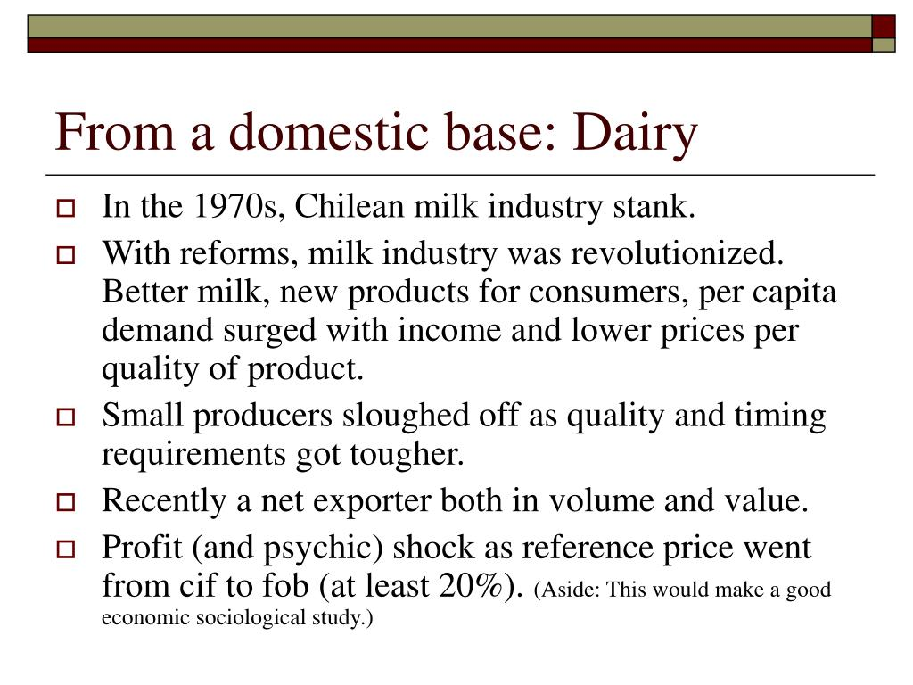 From a domestic base: Dairy
