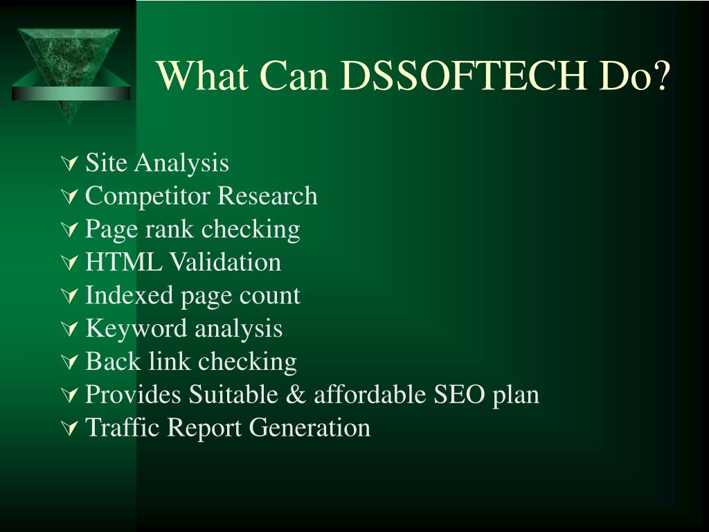 What Can DSSOFTECH Do?