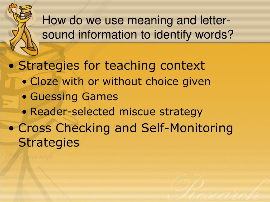 How do we use meaning and letter-sound information to identify words?