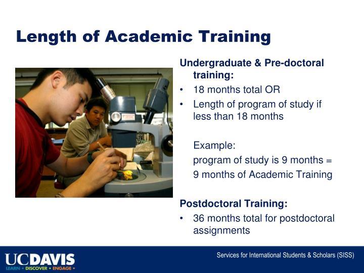 Length of Academic Training