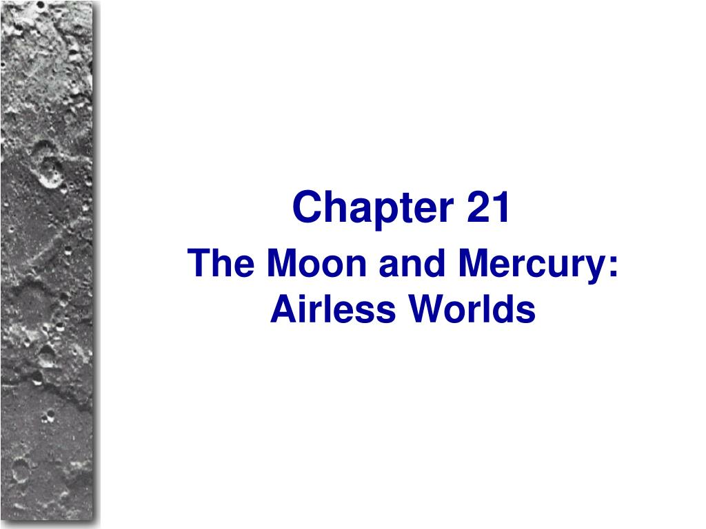 The Moon and Mercury: