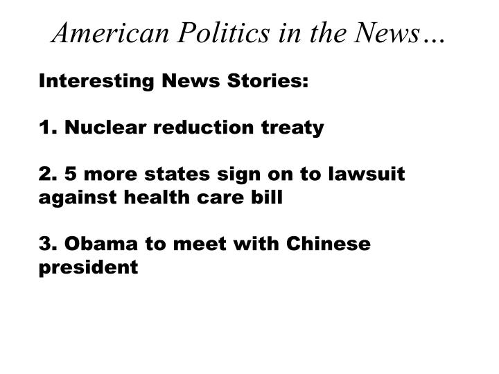 American Politics in the News…