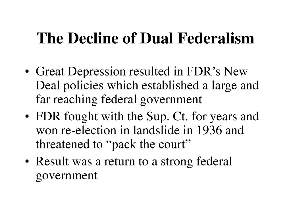 The Decline of Dual Federalism