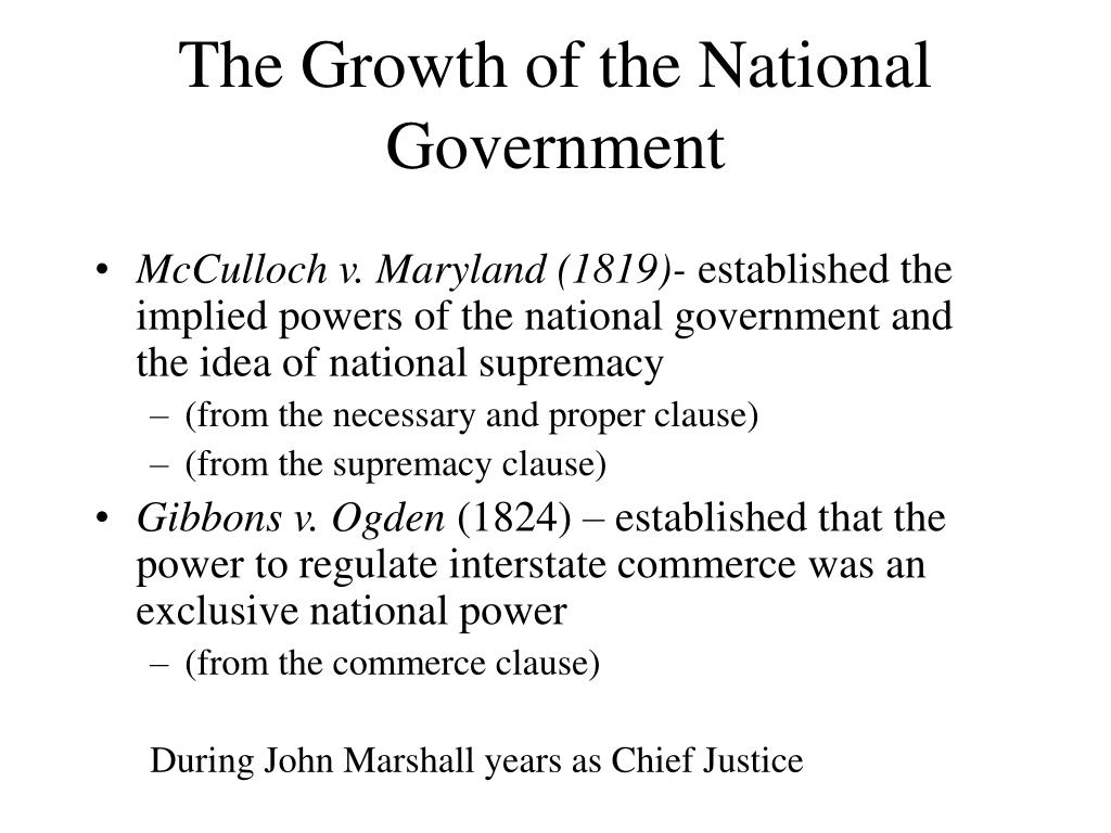 The Growth of the National Government