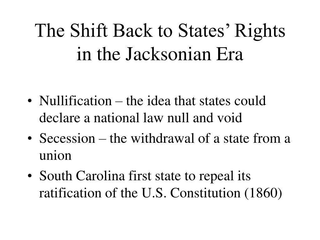 The Shift Back to States' Rights in the Jacksonian Era