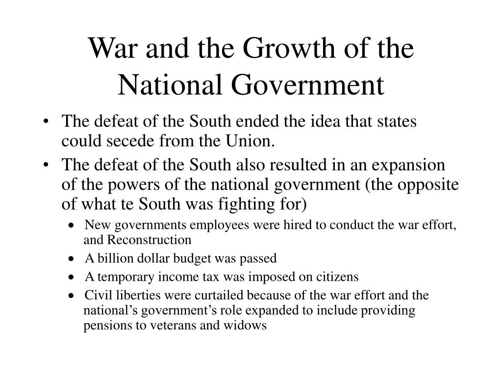 War and the Growth of the National Government