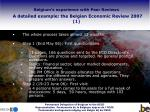 belgium s experience with peer reviews a detailed example the belgian economic review 2007 1