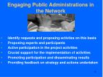 engaging public administrations in the network