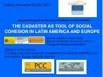 the cadaster as tool of social cohesion in latin america and europe