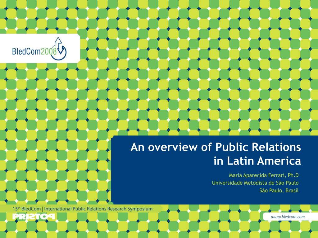 an overview of public relations in latin america l.