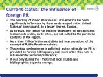 current status the influence of foreign pr