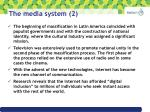 the media system 2