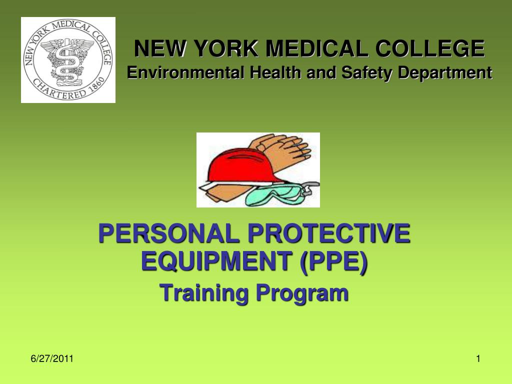PPT - NEW YORK MEDICAL COLLEGE Environmental Health and Safety