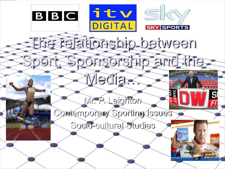 the relationship between sport sponsorship and the media n.