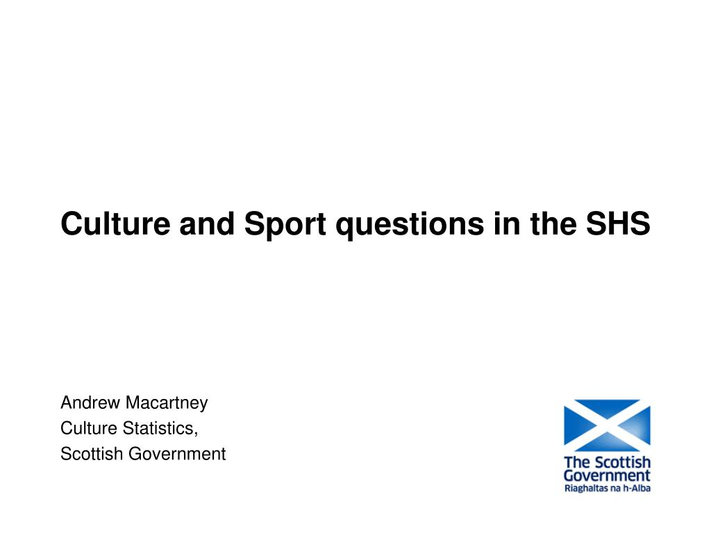 culture and sport questions in the shs l.