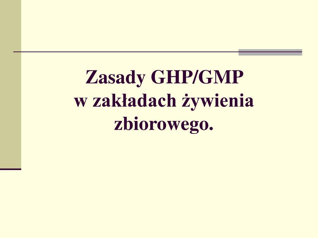 zasady ghp gmp w zak adach ywienia zbiorowego l.