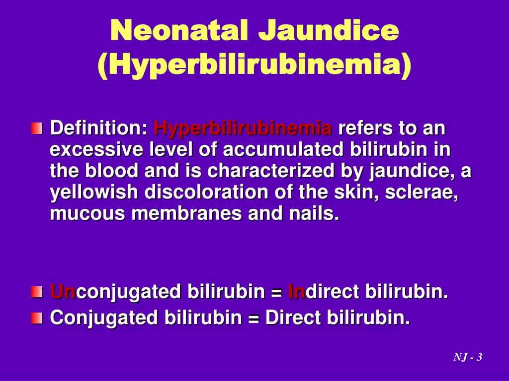 PPT - Neonatal Jaundice By Dr. Nahed Al-Nagger PowerPoint ...