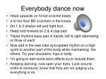 everybody dance now