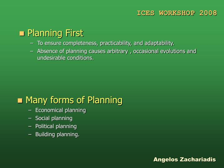 Planning First